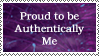 Proud to Be Authenticaly  Me by izabella-leah