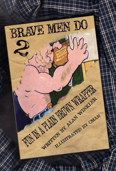 BRAVE MEN DO 2