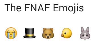 The FNAF Emojis by Bag-of-Skulls
