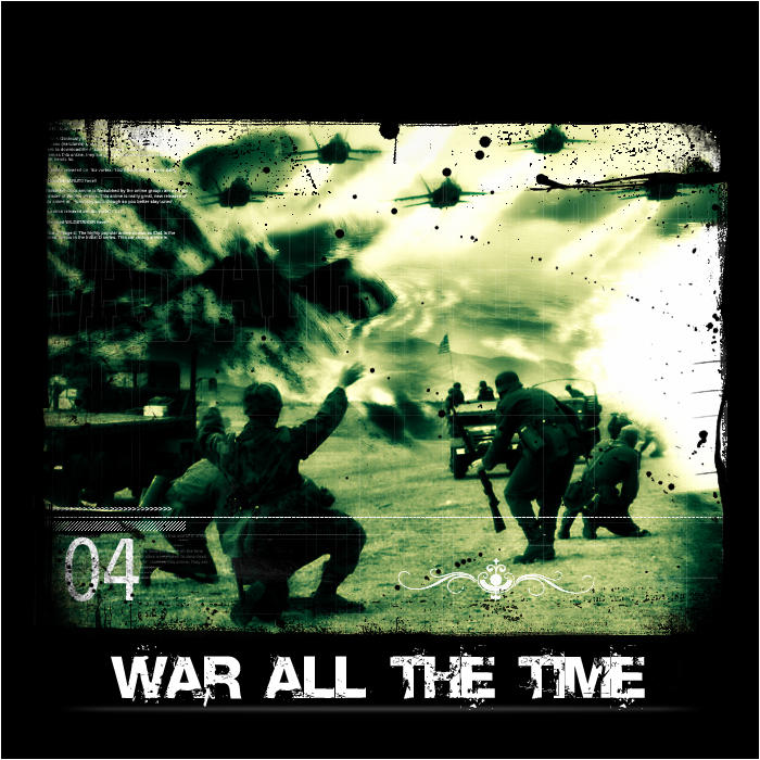 War All the Time by Joedaddy