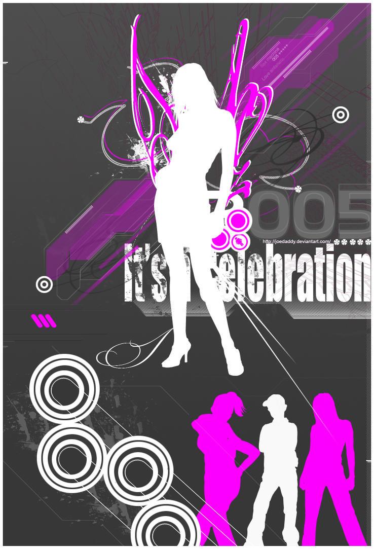 2005 Its a Celebration by Joedaddy