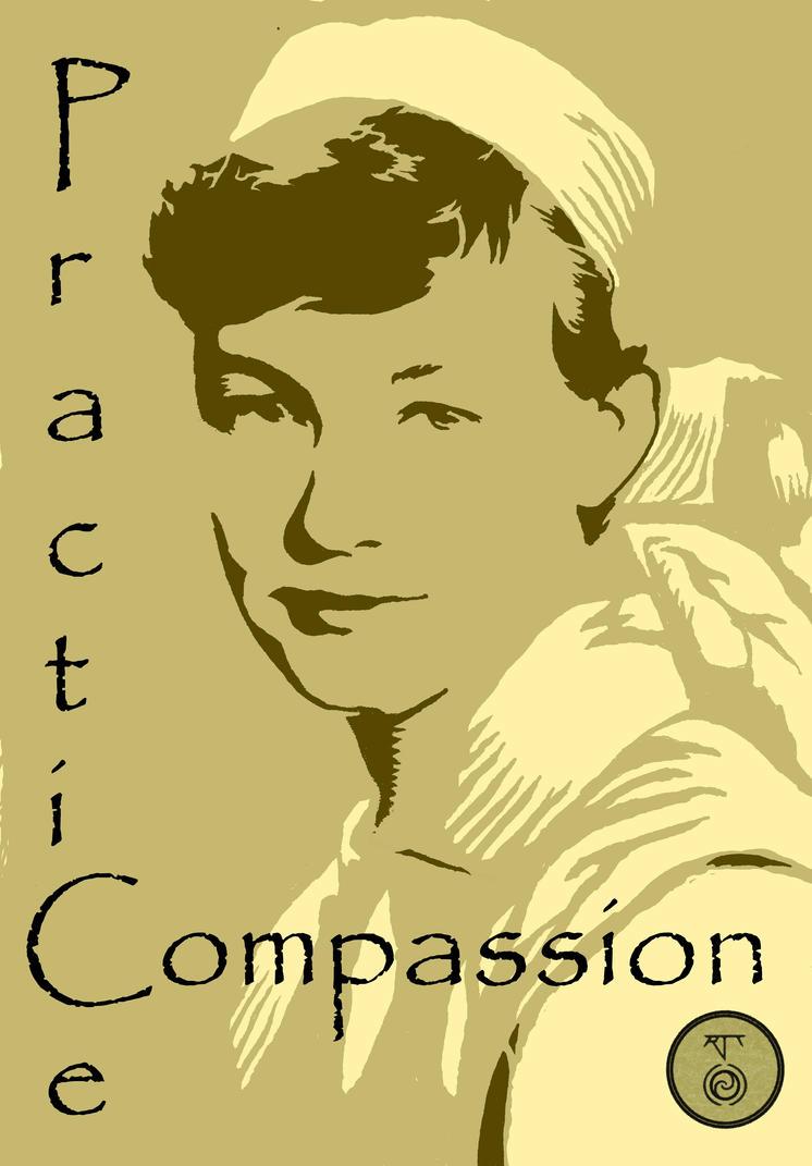 Practice Compassion by Toradellin-Danaan