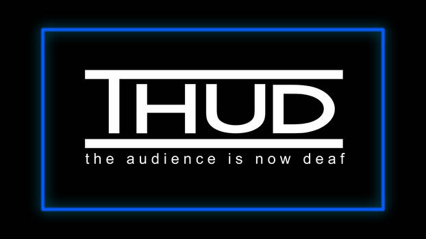 THUD: The Audience is Now Deaf - Wallpaper
