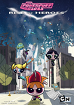 The Powerpuff Girls - Rise of Heroes