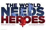 The World Needs Heroes: Superman