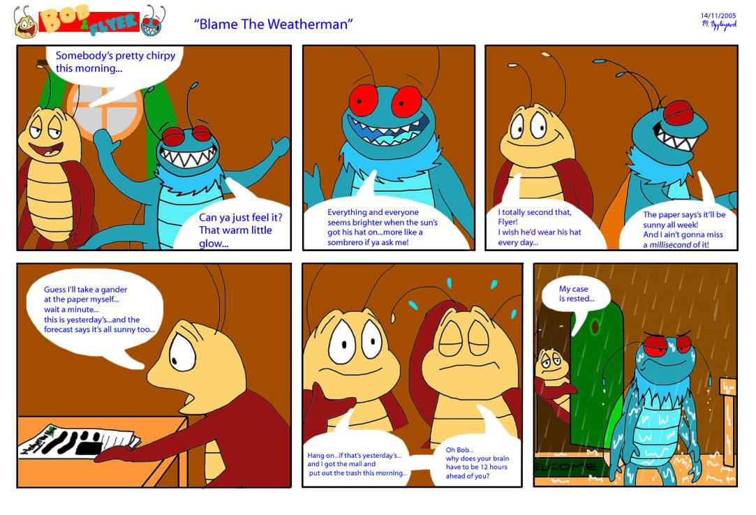 B'n'F - Blame The Weatherman by BluebottleFlyer