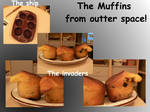 Muffins from outter space