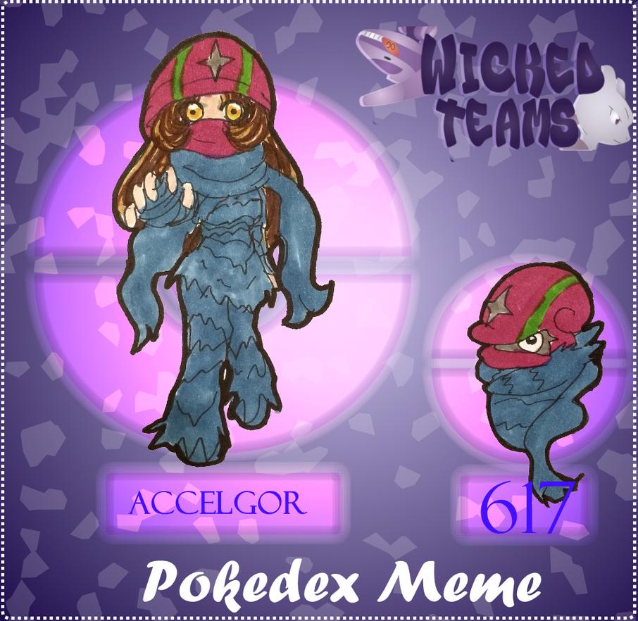 WT: pokedex meme 617 Accelgor by kittyshadow