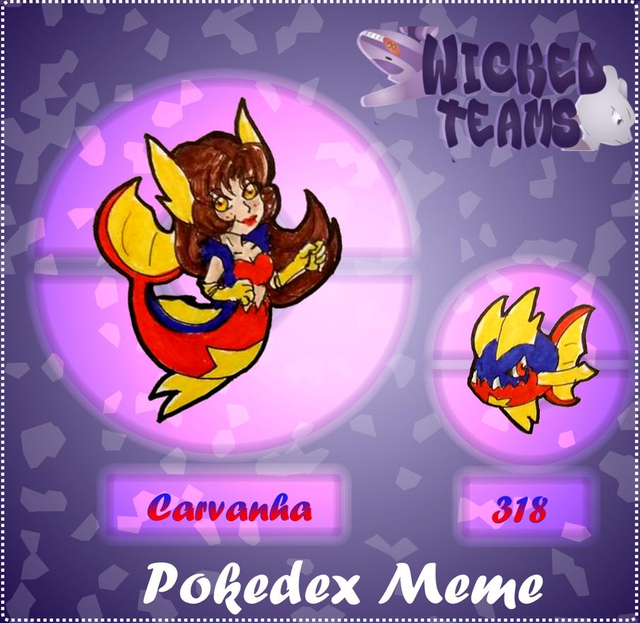 WT: pokedexmeme 318 Carvanha by kittyshadow