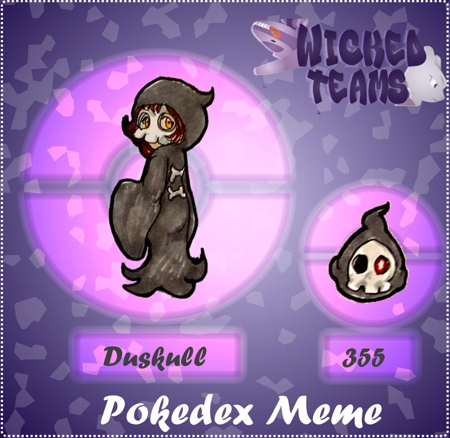 WT: pokedex meme 355 Duskull by kittyshadow