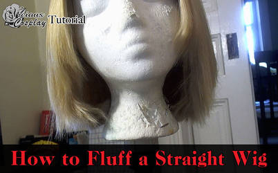 Cosplay Tutorial: Fluffing a Straight Wig