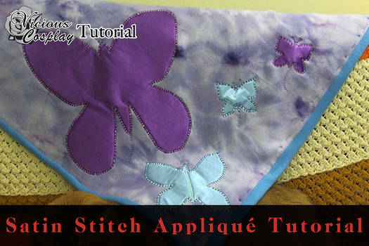 Tutorial: How to Satin Stitch Applique