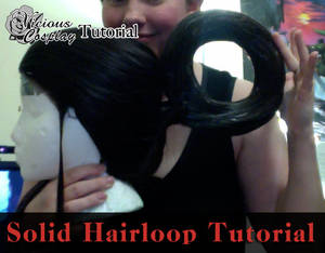 Cosplay Tutorial: Making a Solid Hairloop