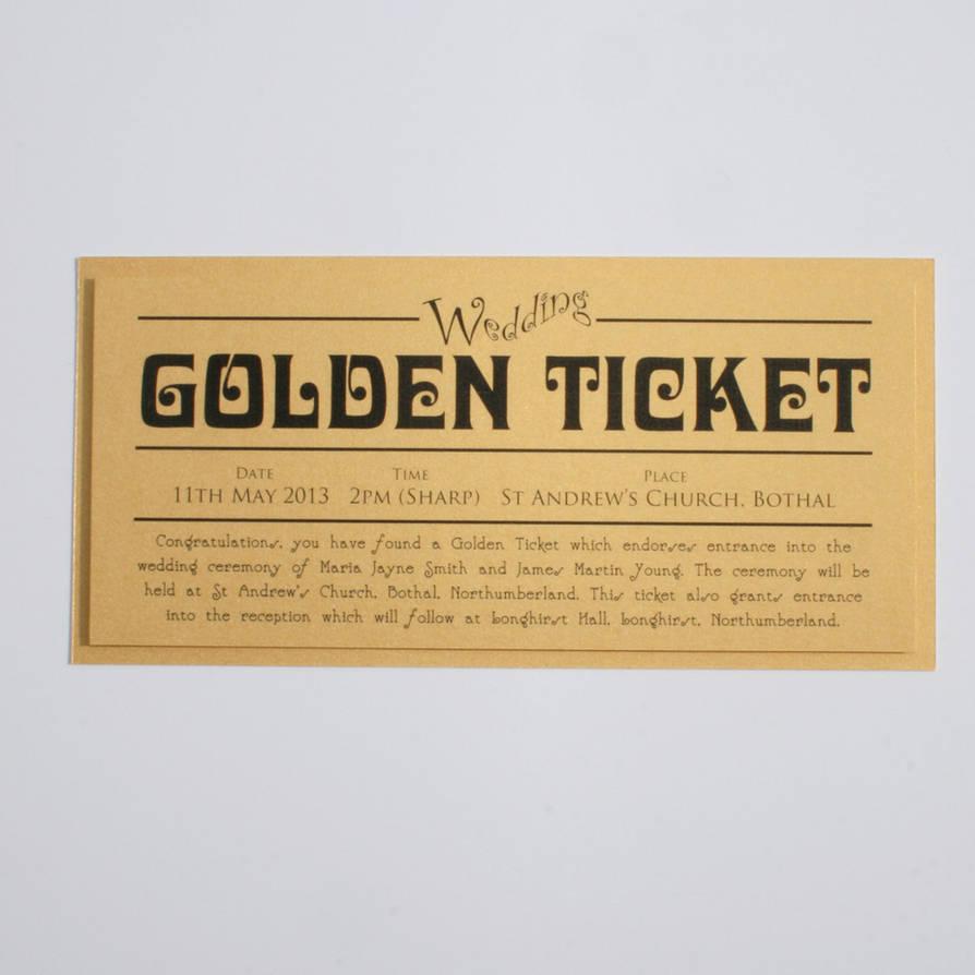Golden Ticket Wedding Invitation By GraphicEmbers On DeviantArt