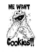 Me Want Cookies by MarkG72