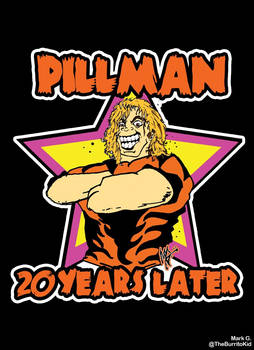 Pillman 20 Years Later