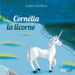Cornelia la licorne