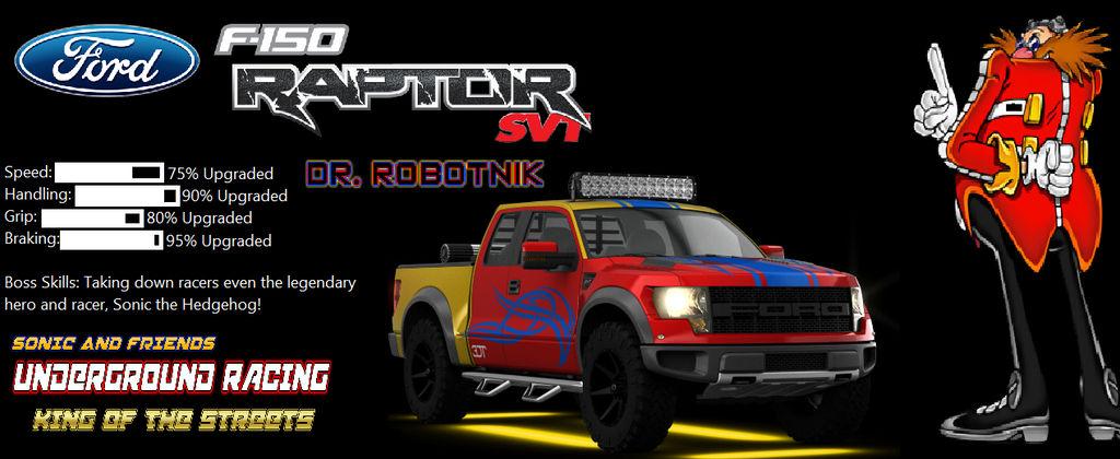 Dr Robotnik S Ford F 150 Svt Raptor By Benaiahjether03 On Deviantart