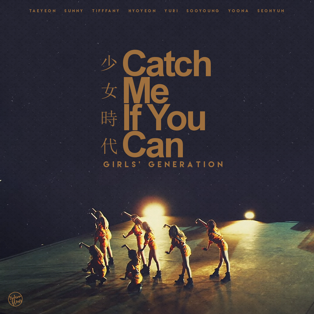 Girls Generation Catch Me If You Can By Tsukinofleur On Deviantart