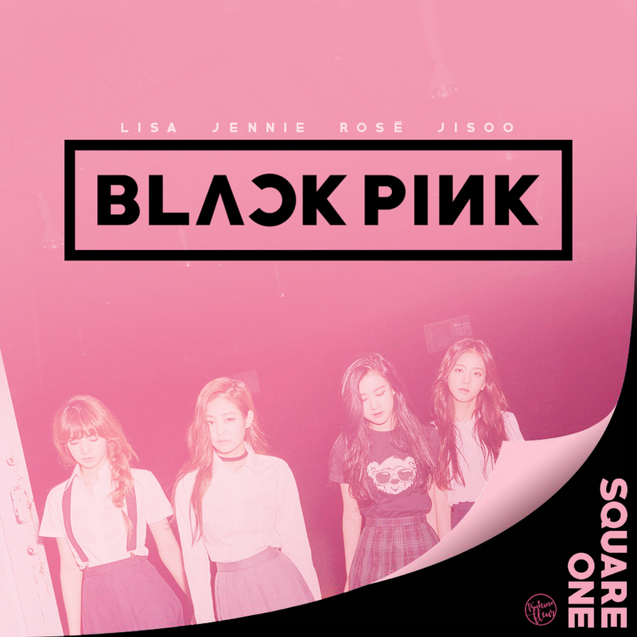 Blackpink Wallpaper Stay: BLACKPINK / SQUARE ONE By TsukinoFleur On DeviantArt