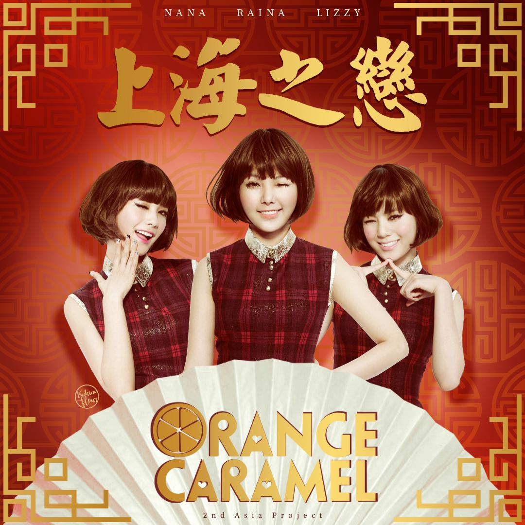 Orange Caramel / Shanghai Romance