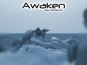 Awaken by Vexorum