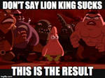 Don't talk smack about lion king
