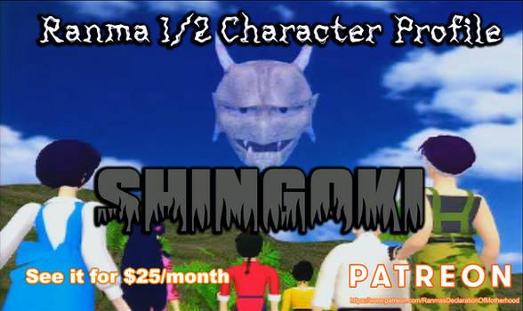 $25/month Reward Preview: SHINGOKI PROFILE