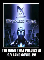 Deus Ex: The Game that predicted 9/11 and Covid-19