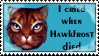 I cried when Hawkfrost... by SweetSuicune2000