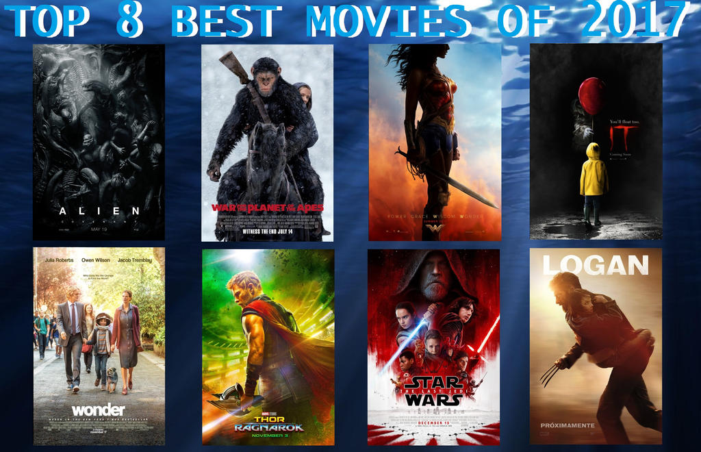 Top 8 Best Movies of 2017 by Sebastiansmind on DeviantArt
