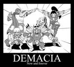 DEMACIA, Now and forever