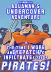 Aquamans Undercover Adventure