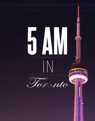 5AM In Toronto