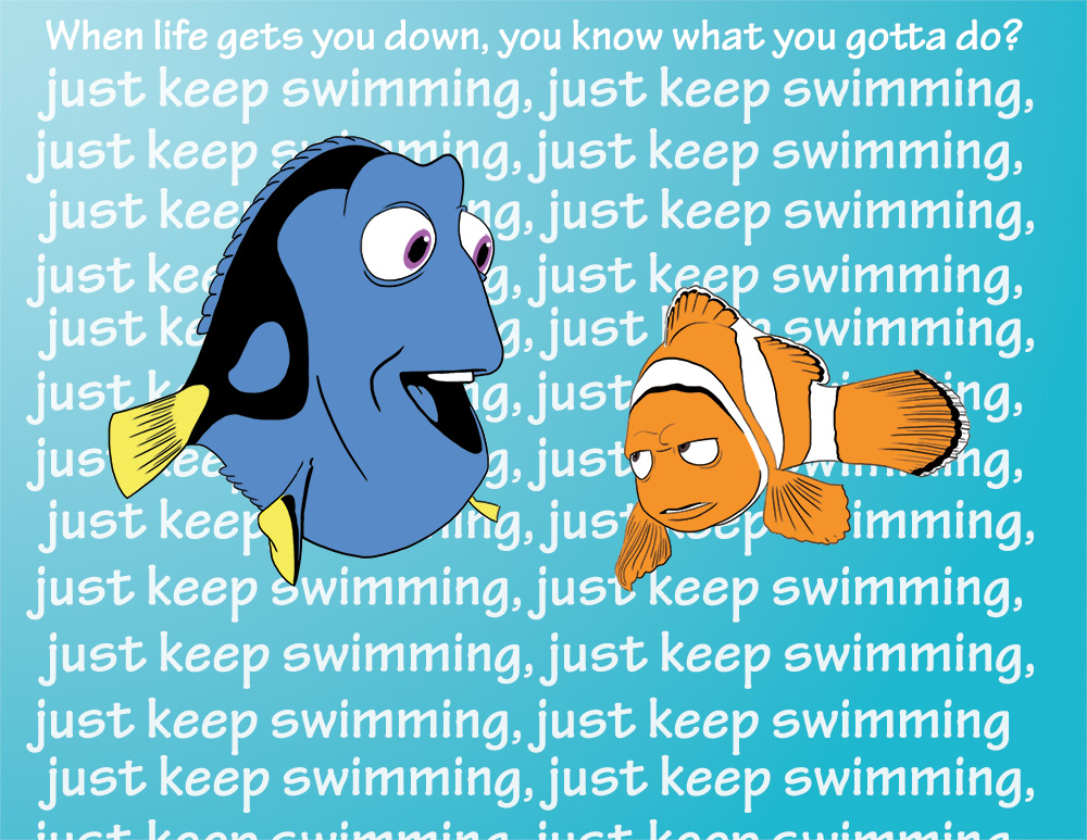 Just Keep Swimming by IllustratorErik