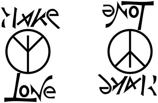 Ambigram-Make Love Not War