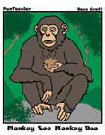Monkey See Monkey....