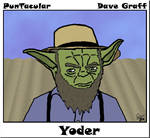Yoder?