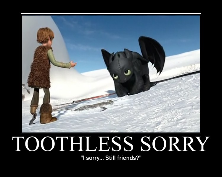 Toothless Sorry by 6SeaCat9 on DeviantArt