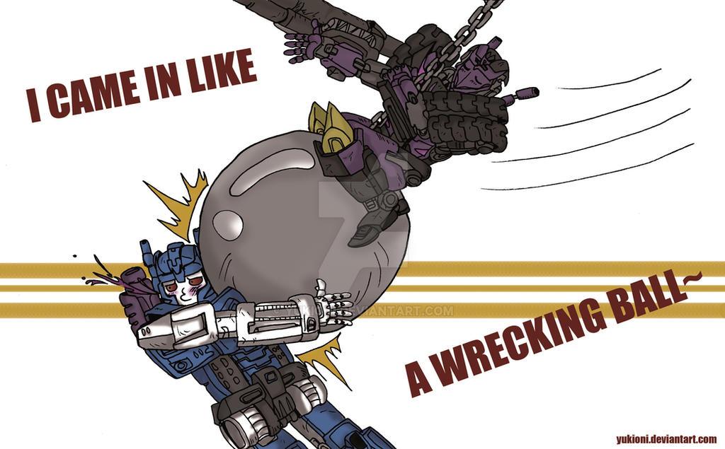 Wrecking ball (or MTMTE #32) by YukiOni