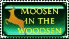 HENHOUSE Moosen in the Woodsen by BucklesInTheSun