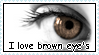 I love brown eye's stamp by RogueLottie