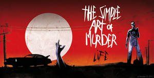 The Simple Art Of Murder by JR-T