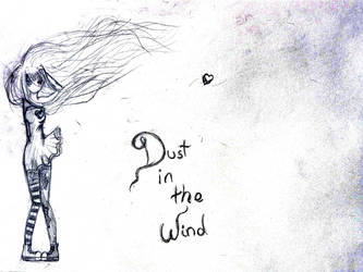 dust in the wind by Ro0xinherbubble