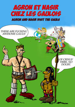 Agron and Nasir visit Asterix and Obelix