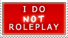 RPStamp Do Not Roleplay by PharaohQueen