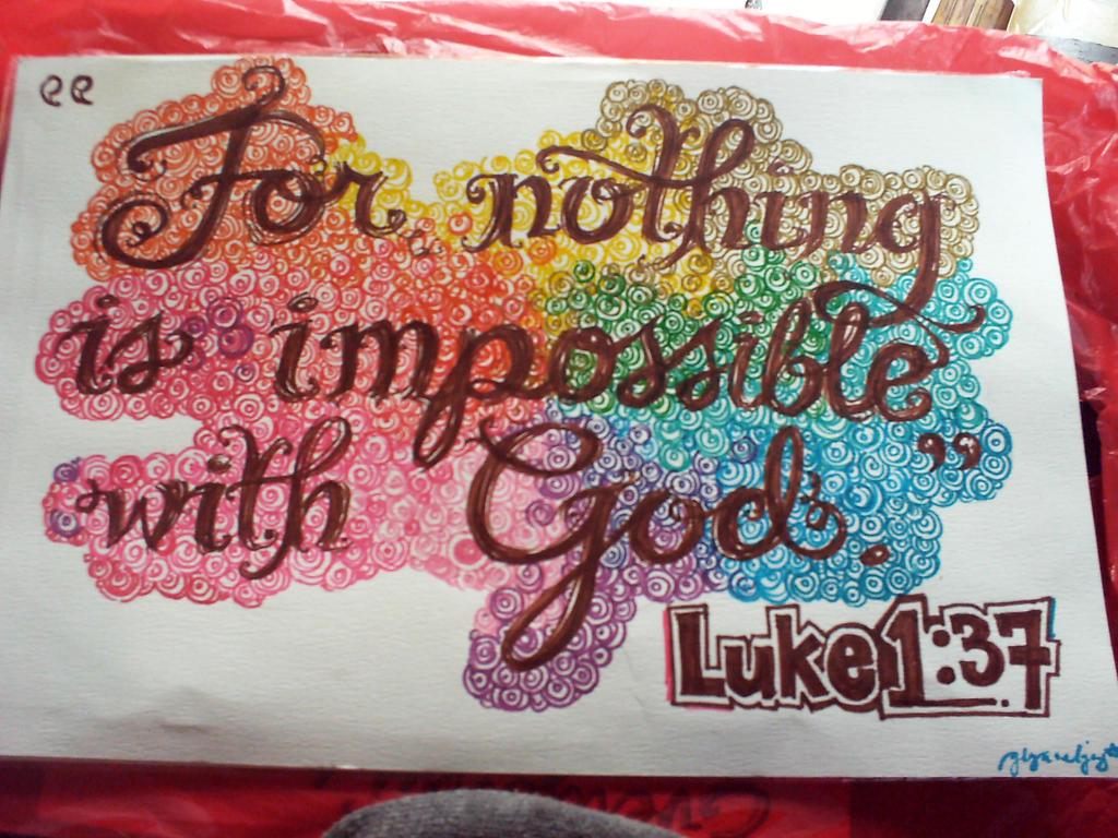 Luke 1:37 by joyglyncel