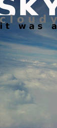 It Was A Cloudy Sky by AbhishekKr