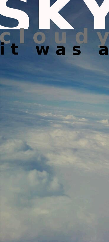 It Was A Cloudy Sky