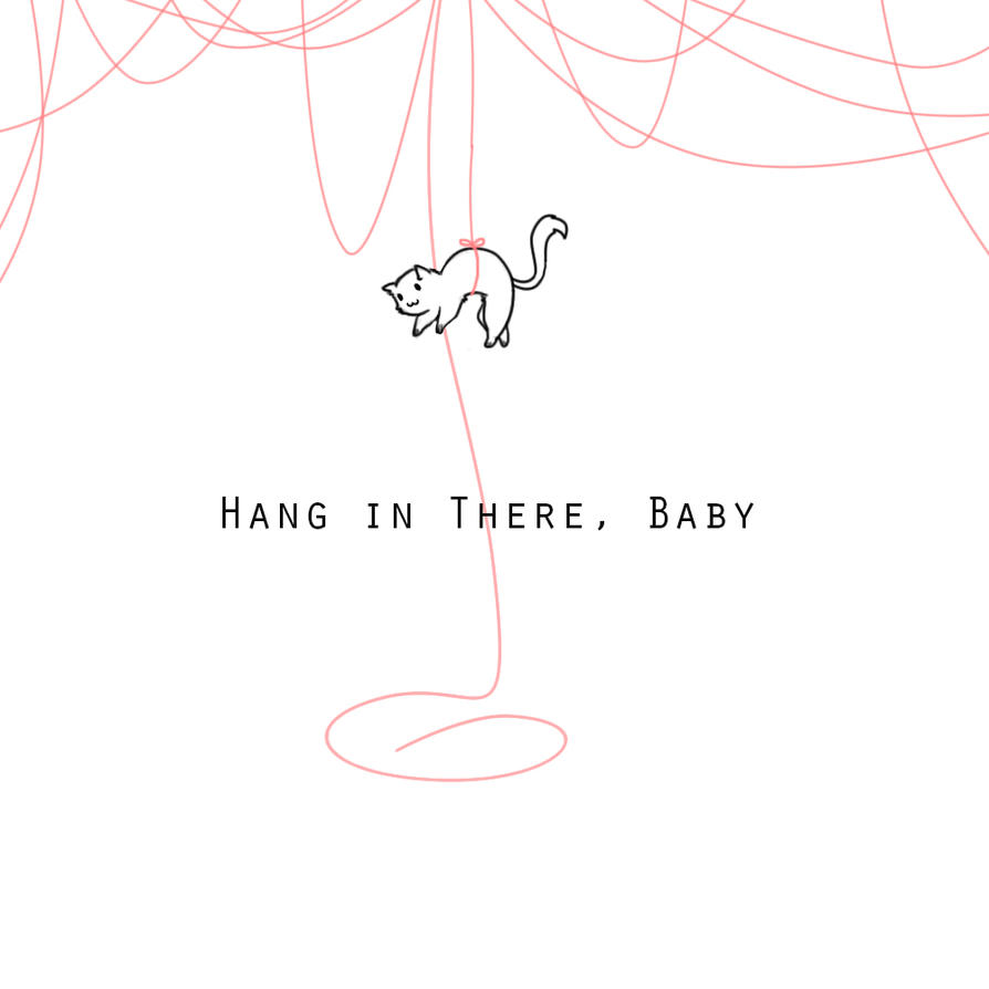 Hang in there baby by maiibe on deviantart